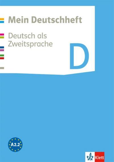 Mein Deutschheft. Deutsch als Zweitsprache. Klasse 5-10. Heft D