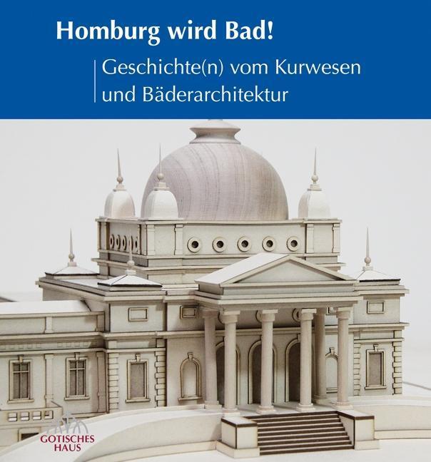 Homburg wird Bad!