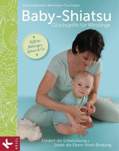 Baby-Shiatsu - Glücksgriffe für Winzlinge