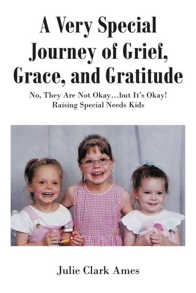 A Very Special Journey of Grief, Grace, and Gratitude