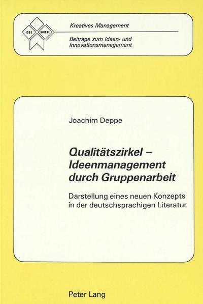 Qualitätszirkel - Ideenmanagement durch Gruppenarbeit