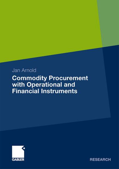 Commodity Procurement with Operational and Financial Instruments