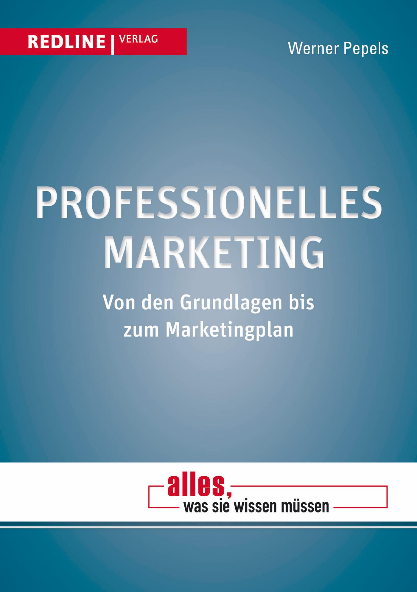 Professionelles Marketing Werner Pepels