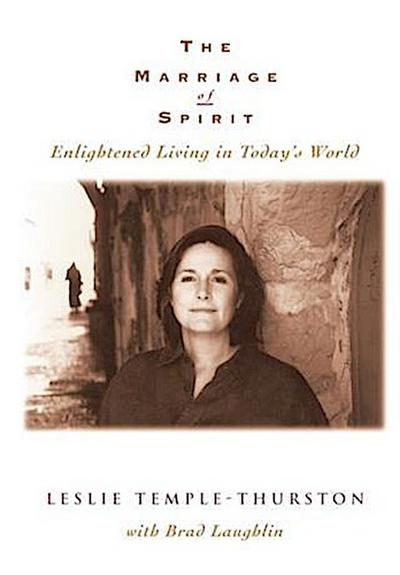 Marriage of Spirit: Enlightened Living in Today's World