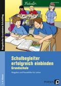 Schulbegleiter erfolgreich einbinden - Grundschule