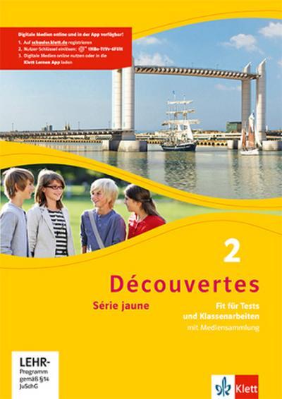 Découvertes Série jaune 2. Fit für Tests und Klassenarbeiten