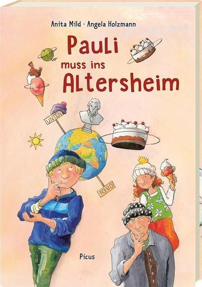 Pauli muss ins Altersheim; Ill. v. Holzmann, Angela; Deutsch