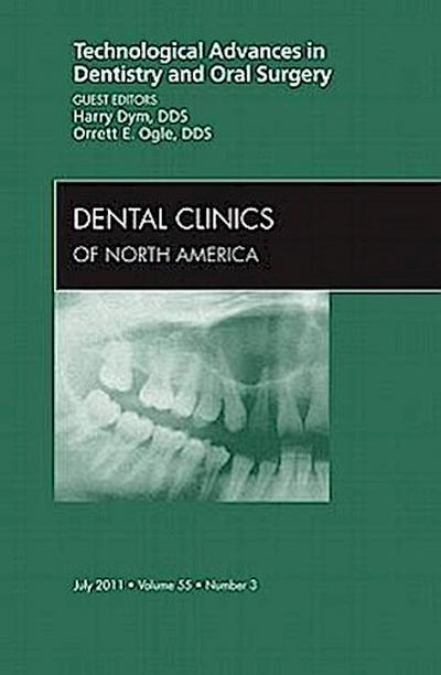 Technological Advances in Dentistry and Oral Surgery, An Iss
