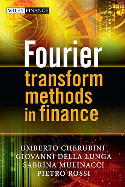 Fourier Transform Methods in Finance