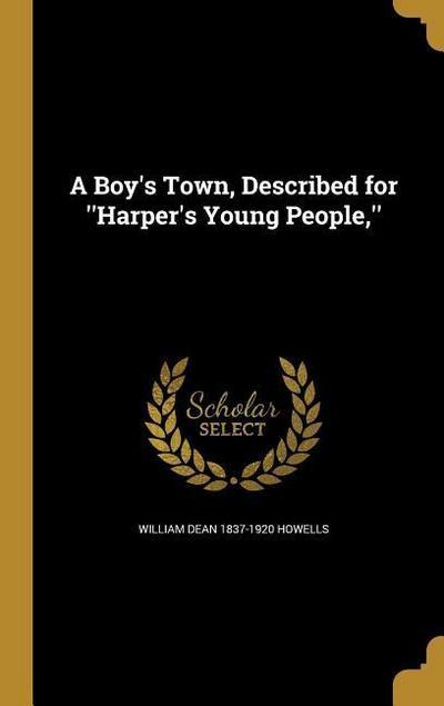 BOYS TOWN DESCRIBED FOR HARPER