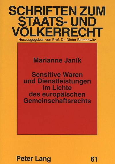 Sensitive Waren und Dienstleistungen im Lichte des europäischen Gemeinschaftsrechts