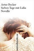 Sieben Tage mit Lidia; Novelle (print); Deuts ...