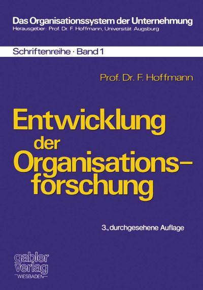 Entwicklung der Organisationsforschung