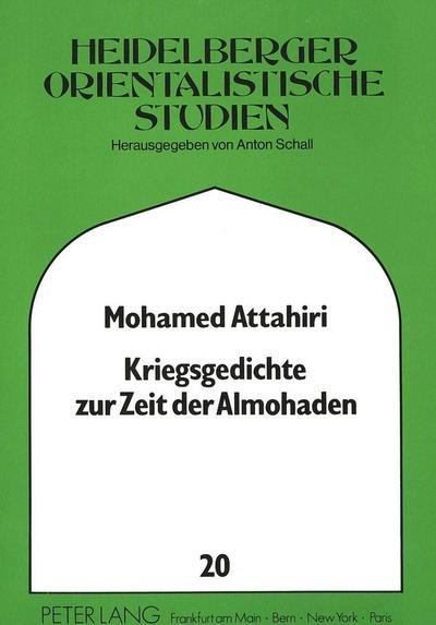 Kriegsgedichte zur Zeit der Almohaden