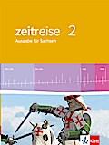 Zeitreise 2.Schülerbuch. Neue Ausgabe für Sachsen