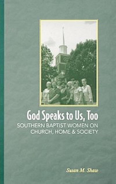 God Speaks to Us, Too