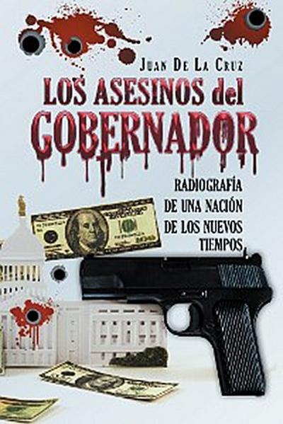 Los Asesinos Del Gobernador