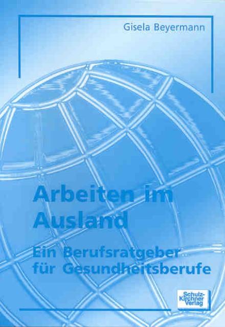 Arbeiten im Ausland, Gisela Beyermann