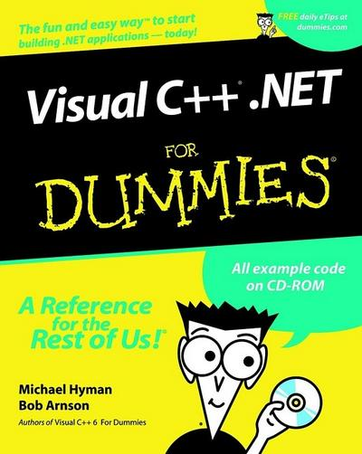 Visual C++.NET for Dummies. (For Dummies (Computers))