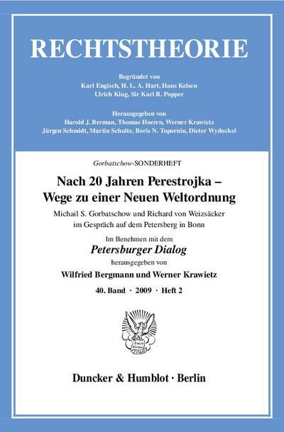 Nach 20 Jahren Perestrojka - Wege zu einer Neuen Weltordnung