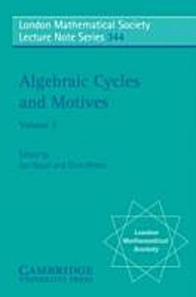 Algebraic Cycles and Motives: Volume 2