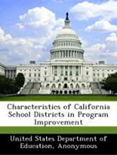 United States Department of Education: Characteristics of Ca