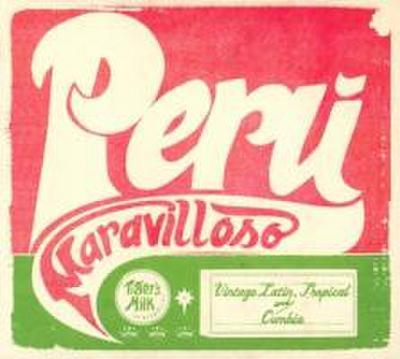 Peru Maravilloso: Vintage Lati