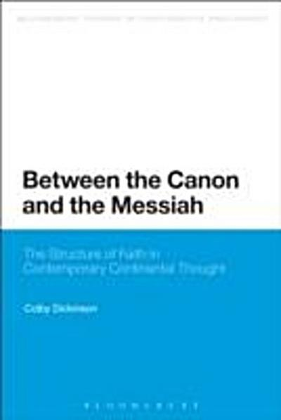 Between the Canon and the Messiah