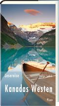 Lesereise Kanadas Westen; Wo bitte geht es hier zum Grizzly?; Picus Lesereisen; Deutsch