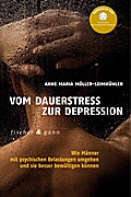 Vom Dauerstress zur Depression: Wie Männer mi ...
