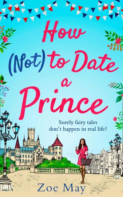How (Not) to Date a Prince