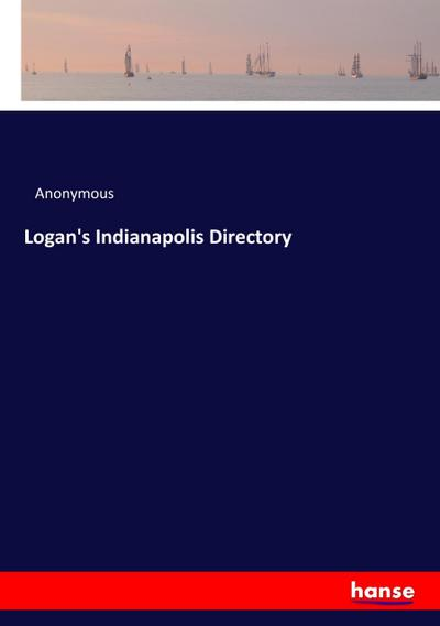 Logan's Indianapolis Directory