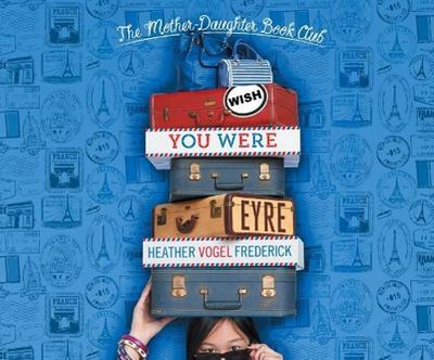 Wish You Were Eyre: Mother-Daughter Book Club