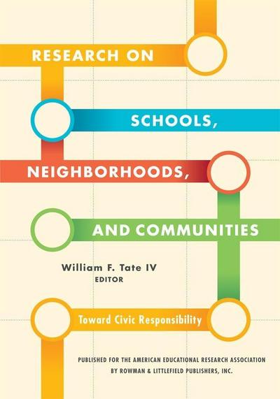 Research on Schools, Neighborhoods and Communities