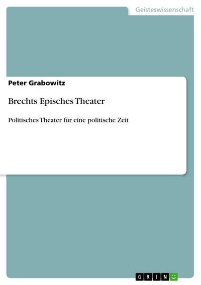 Brechts Episches Theater