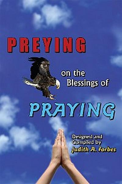 Preying on the Blessings of Praying