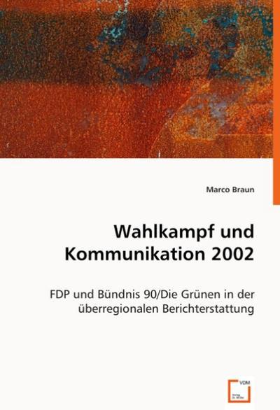 Wahlkampf und Kommunikation 2002