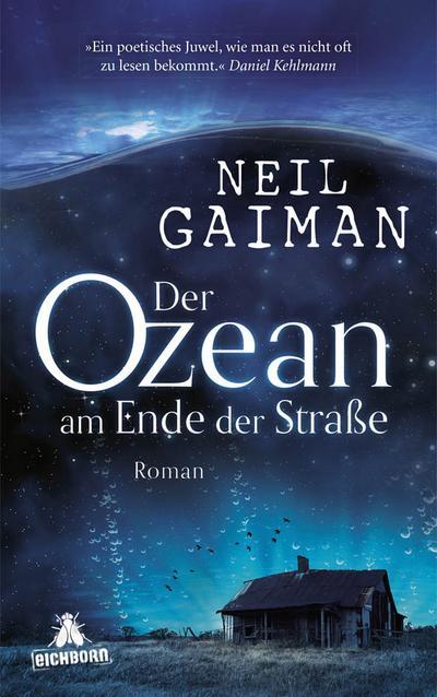 Der Ozean am Ende der Straße; Roman; Übers. v. Riffel, Hannes; Deutsch