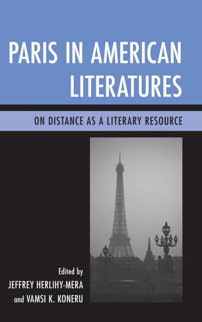 Paris in American Literatures