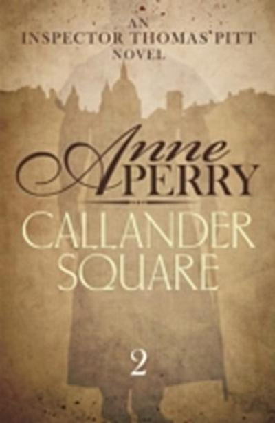 Callander Square (Thomas Pitt Mystery, Book 2)