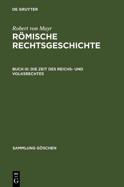 Die Zeit des Reichs- und Volksrechtes