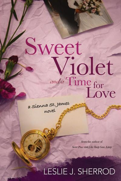 Sweet Violet and a Time for Love