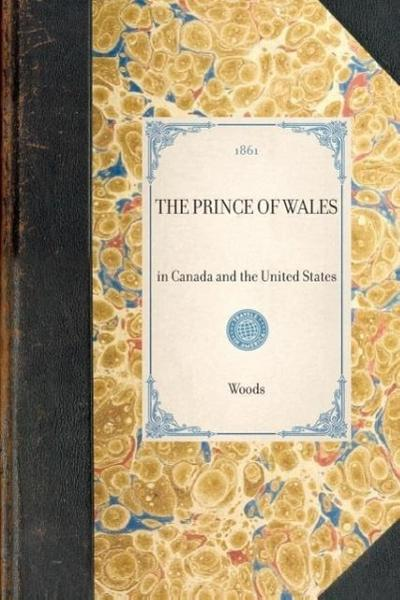 Prince of Wales: In Canada and the United States