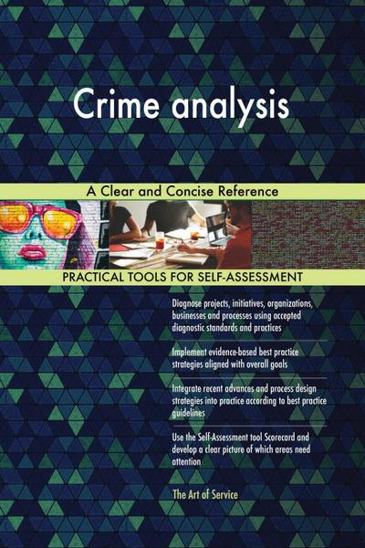Crime analysis A Clear and Concise Reference