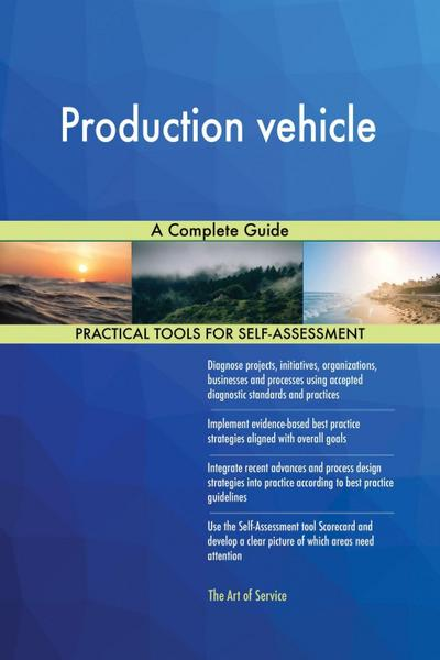 Production vehicle A Complete Guide