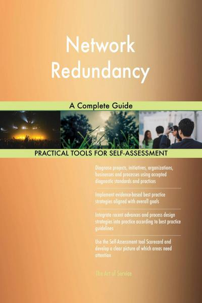 Network Redundancy A Complete Guide