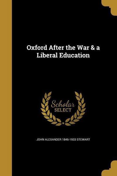 OXFORD AFTER THE WAR & A LIBER