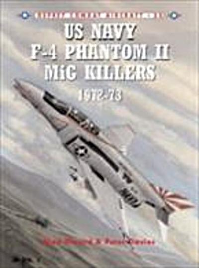 US Navy F-4 Phantom II MiG Killers 1972 73