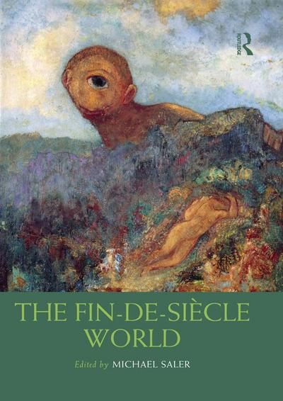 The Fin-de-Siècle World