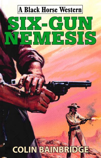 Six-Gun Nemesis